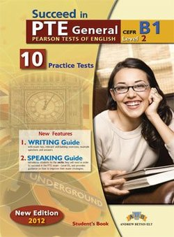 Succeed in PTE General Level 2 (B1) 10 Practice Tests Student's Book -  - 9789604135332