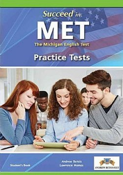 Succeed in the Michigan English Test (MET) 8 Practice Tests Student's book -  - 9789604139552