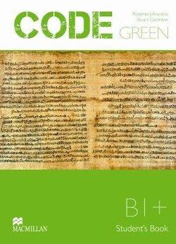 Code Green B1+ Student's Book - Rose Aravanis - 9789604472932