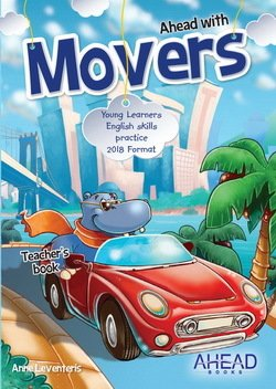 Ahead with Movers (2018 Exam) Teacher's Book with Audio CD - Leventeris