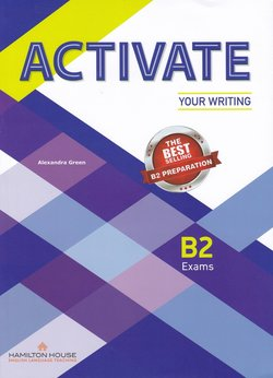 Activate Your Writing B2 Exams Student's Book -  - 9789925314232