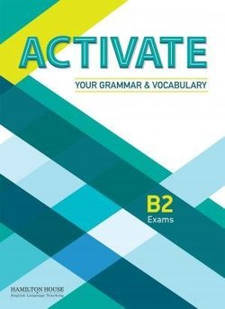 Activate Your Grammar & Vocabulary B2 Exams Student's Book without Answer Key -  - 9789963254293