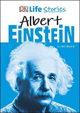 DK Life Stories Albert Einstein - Wil Mara - 9780241322918