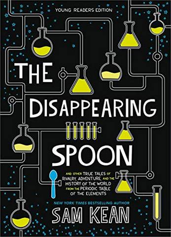 The Disappearing Spoon: And Other True Tales of Rivalry