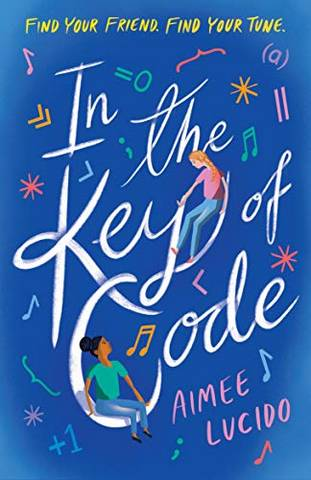In the Key of Code - Aimee Lucido - 9781406389333