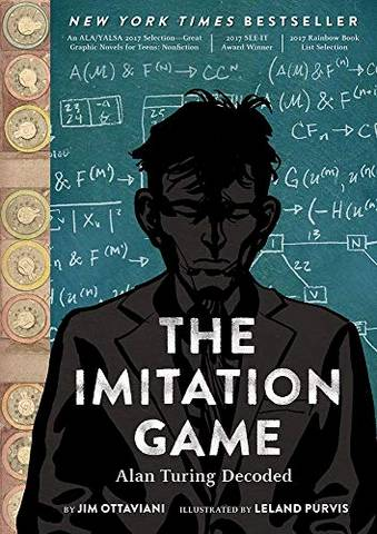 The Imitation Game: Alan Turing Decoded - Jim Ottaviani - 9781419736452