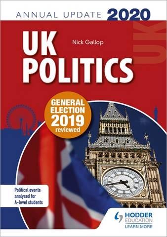 UK Politics Annual Update 2020 - Nick Gallop - 9781510472198