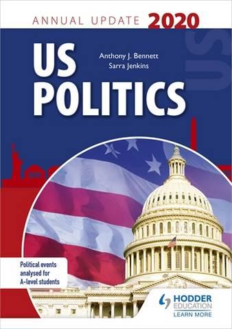 US Politics Annual Update 2020 - Anthony J Bennett - 9781510473225