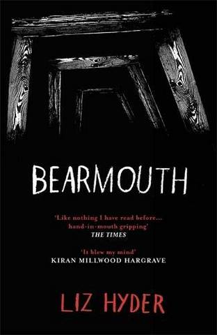 Bearmouth - Liz Hyder - 9781782692430