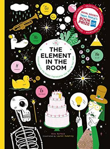 The Element in the Room: Investigating the Atomic Ingredients that Make Up Your Home - Mike Barfield - 9781786271778
