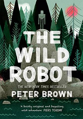 The Wild Robot - Peter Brown - 9781848127272
