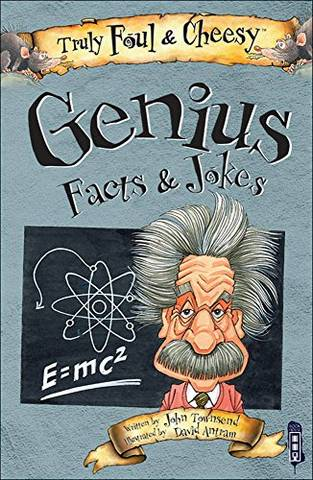 Truly Foul and Cheesy Genius Jokes and Facts Book - John Townsend - 9781912233007
