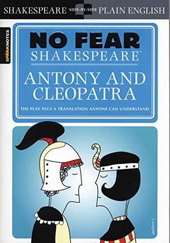Antony & Cleopatra (No Fear Shakespeare) - SparkNotes - 9781411499195