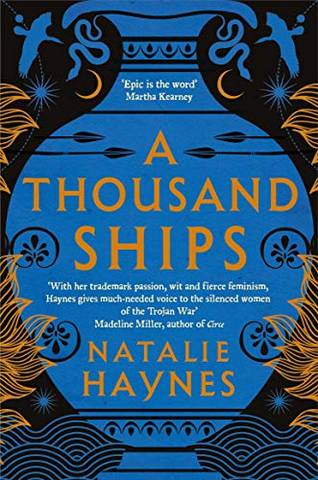 A Thousand Ships - Natalie Haynes - 9781509836215