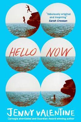 Hello Now - Jenny Valentine - 9780007466498