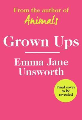Adults - Emma Jane Unsworth - 9780008334598