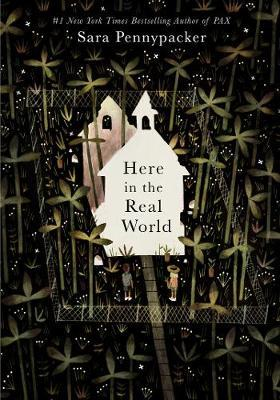 Here in the Real World - Sara Pennypacker - 9780008371692