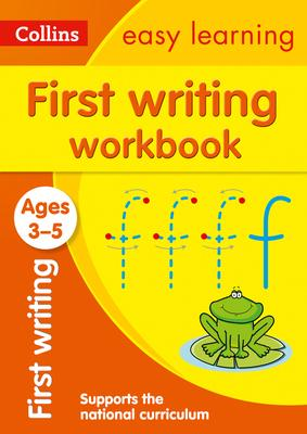 First Writing Workbook Ages 3-5: New Edition (Collins Easy Learning Preschool) - Collins Easy Learning - 9780008387877