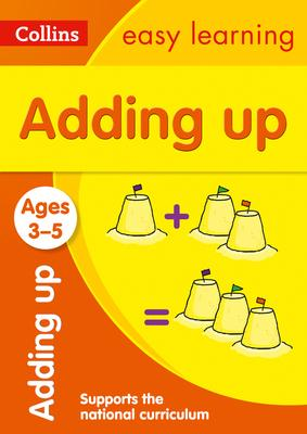 Adding Up Ages 3-5: New Edition (Collins Easy Learning Preschool) - Collins Easy Learning - 9780008387891