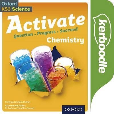 Activate: Chemistry Kerboodle Student Book - Philippa Gardom-Hulme - 9780198307259