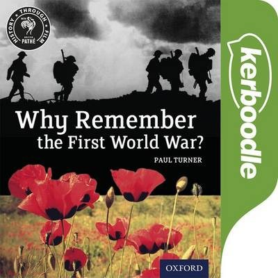 History Through Film: Why Remember the First World War? Kerboodle Book - Paul Turner - 9780198307617