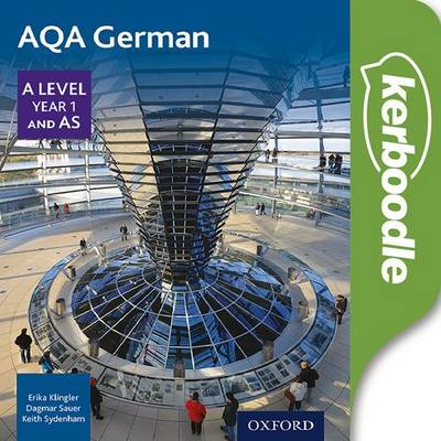 AQA German A Level Year 1 and AS Kerboodle - Erika Klingler - 9780198308997
