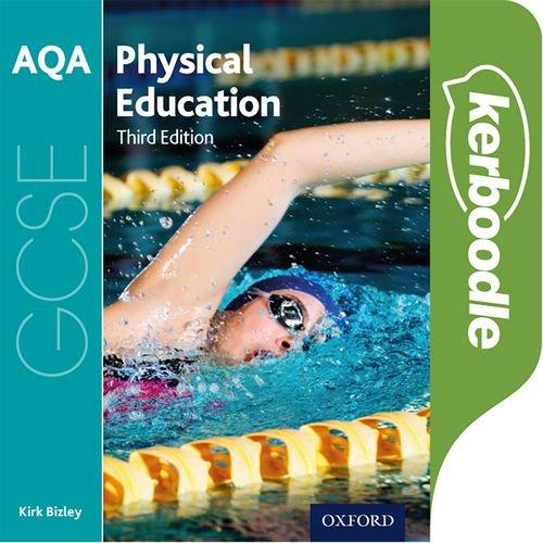 AQA GCSE Physical Education Kerboodle - Kirk Bizley - 9780198309093