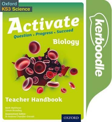 Activate: Biology Kerboodle Teacher Handbook - Simon Broadley - 9780198332725