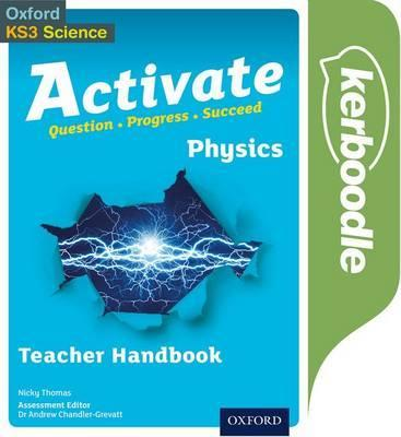 Activate: Physics Kerboodle Teacher Handbook - Andrew Chandler-Grevatt - 9780198332749