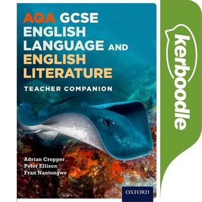 AQA GCSE English Language and English Literature: Kerboodle Resources and Assessment -  - 9780198340782