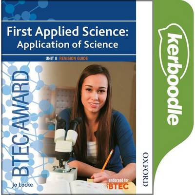 BTEC Application of Science Kerboodle -  - 9780198340812