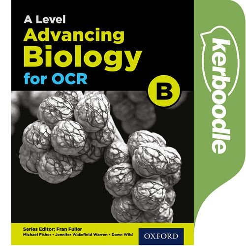 A Level Advancing Biology for OCR Kerboodle -  - 9780198340997