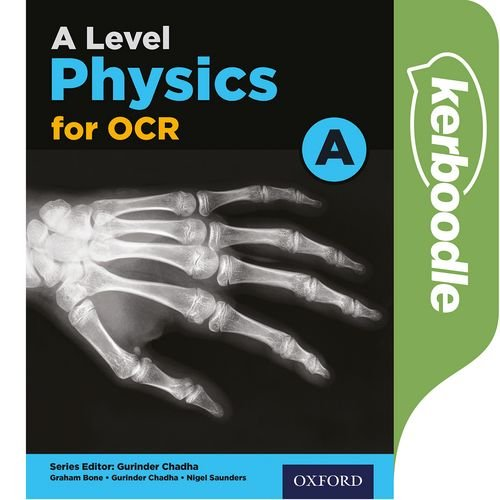 A Level Physics for OCR A Kerboodle -  - 9780198352211