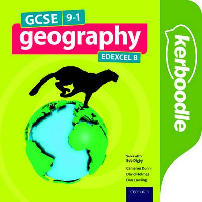 GCSE Geography Edexcel B Kerboodle Student Book - Bob Digby - 9780198366591