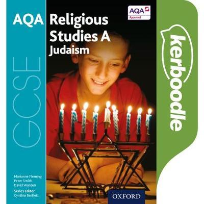 GCSE Religious Studies for AQA A: Judaism Kerboodle Student Book - Cynthia Bartlett - 9780198370536