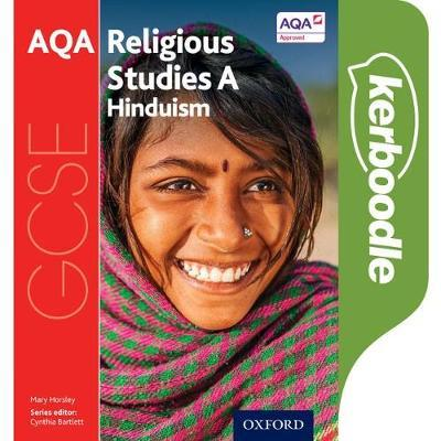 GCSE Religious Studies for AQA A: Hinduism Kerboodle Student Book - Cynthia Bartlett - 9780198370543