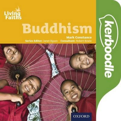 Living Faiths: Buddhism Kerboodle Student Book - Mark Constance - 9780198392309