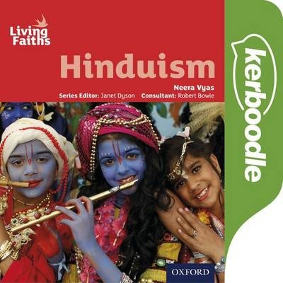 Living Faiths Hinduism: Kerboodle Student Book - Neera Vyas - 9780198392323