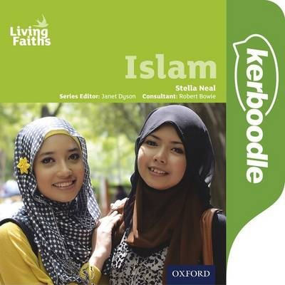 Living Faiths: Islam Kerboodle Student Book - Stella Neal - 9780198392330