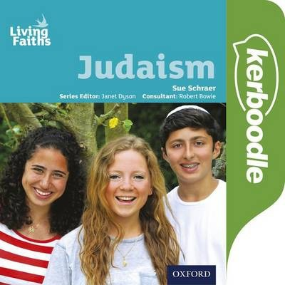 Living Faiths: Judaism Kerboodle Student Book - Sue Schraer - 9780198392347