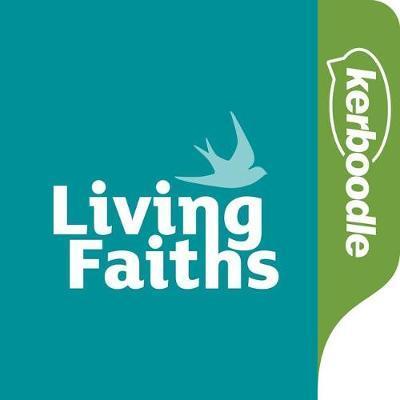 Living Faiths: Kerboodle Lessons