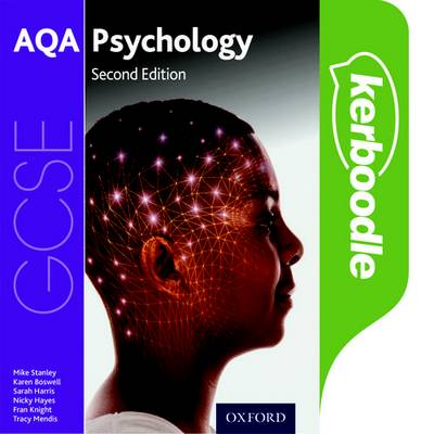 AQA GCSE Psychology Kerboodle Student Book - Mike Stanley - 9780198421481