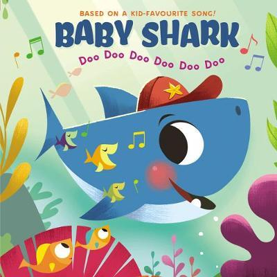 Baby Shark: Doo Doo Doo Doo Doo Doo - John John Bajet - 9780702301513