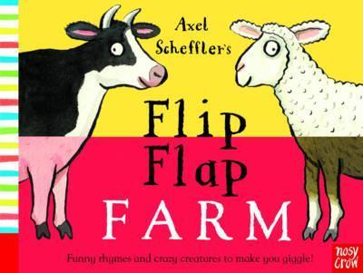 Axel Scheffler's Flip Flap Farm - Nosy Crow - 9780857632456