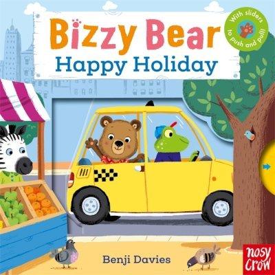 Bizzy Bear: Happy Holiday - Nosy Crow - 9780857633569