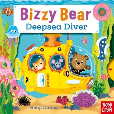 Bizzy Bear: Deepsea Diver - Nosy Crow - 9780857633798
