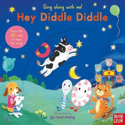 Sing Along With Me! Hey Diddle Diddle - Yu-Hsuan Huang - 9780857636799
