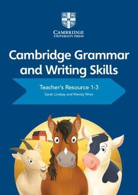 Cambridge Grammar and Writing Skills Teacher's Resource with Cambridge Elevate 1-3 - Sarah Lindsay - 9781108765466