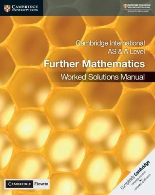 Cambridge International AS & A Level Further Mathematics Worked Solutions Manual with Cambridge Elevate Edition - Lee McKelvey - 9781108770187
