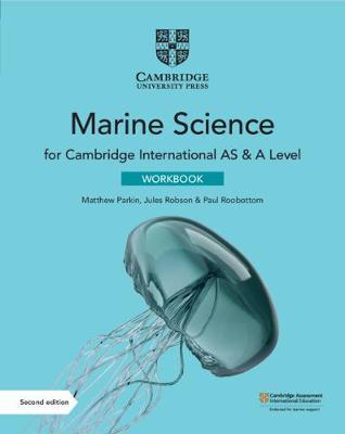 Cambridge International AS & A Level Marine Science Workbook - Matthew Parkin - 9781108790499